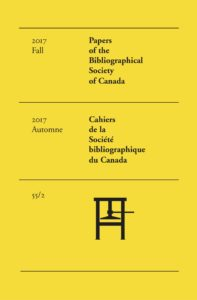 Cover - Vol 55, No 2 (2017) Papers of The Bibliographical Society of Canada